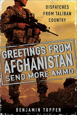 Greetings From Afghanistan, Send More Ammo Cover