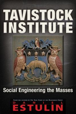 Tavistock Institute: Social Engineering the Masses Cover Image