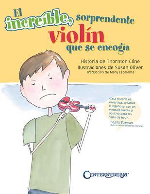 The Amazing Incredible Shrinking Violin - Spanish Edition: (el Increible Sorprendente Violin Que Se Encogia) Cover Image