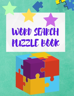 Word Search Puzzle Book: Word Search Book for Adults - Word Search Puzzles Books for Adults - Fun Puzzle Book for Hours of Fun - Vol 2 - 100 Pu Cover Image