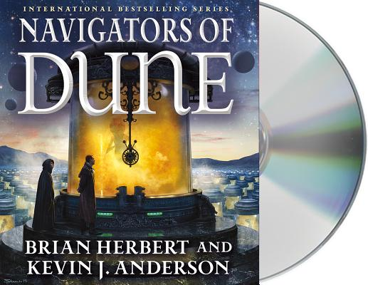 Navigators of Dune: Book Three of the Schools of Dune Trilogy Cover Image