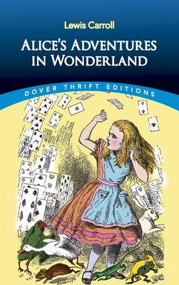 Alice's Adventures in Wonderland (Dover Thrift Editions) Cover Image