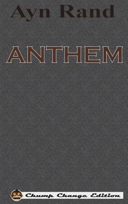 ANTHEM (Chump Change Edition) Cover Image