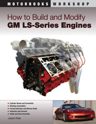 How to Build and Modify GM LS-Series Engines (Motorbooks Workshop) Cover Image