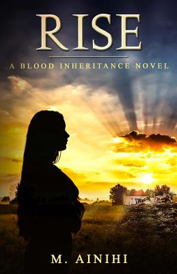 Rise: A Blood Inheritance Novel Cover Image