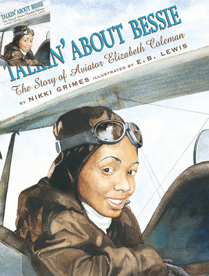 Talkin' About Bessie: The Story of Aviator Elizabeth Coleman Cover Image