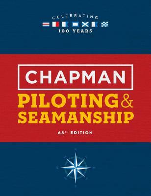 Chapman Piloting & Seamanship 68th Edition Cover Image