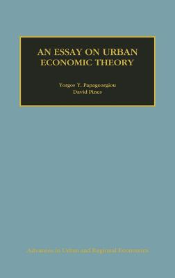 An Essay on Urban Economic Theory (Advances in Urban and Regional Economics #1) Cover Image