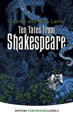 Ten Tales from Shakespeare (Dover Evergreen Classics) Cover Image