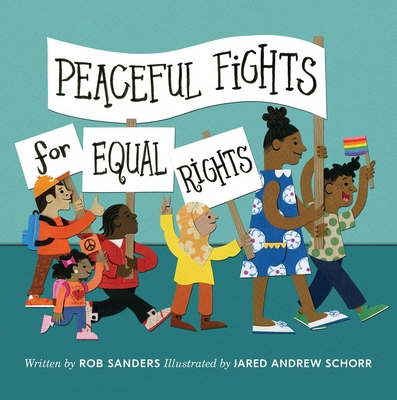 Peaceful Fight for Equal Rights by Rob Sanders