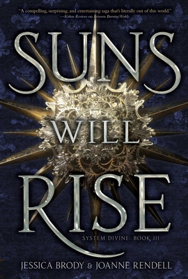 Suns Will Rise (System Divine #3) Cover Image