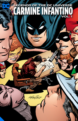 Legends of the DC Universe: Carmine Infantino Vol. 1 Cover Image