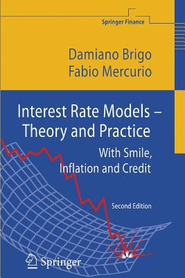 Interest Rate Models - Theory and Practice: With Smile, Inflation and Credit (Springer Finance) Cover Image