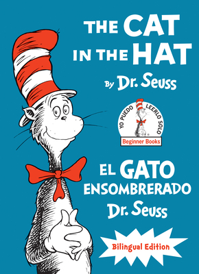 The Cat in the Hat/El Gato Ensombrerado (The Cat in the Hat Spanish Edition): Bilingual Edition (Classic Seuss) Cover Image