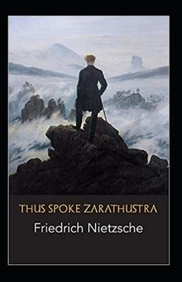 Thus Spoke Zarathustra: illustrated edition Cover Image