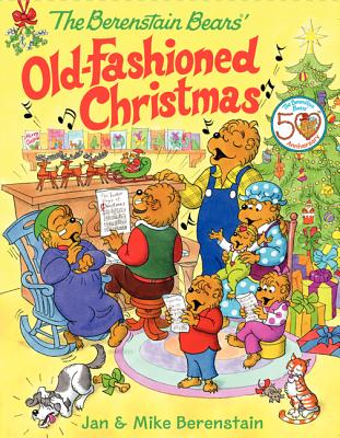 The Berenstain Bears' Old-Fashioned Christmas Cover Image