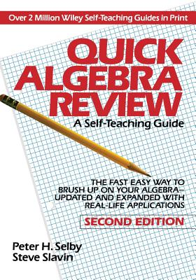 Quick Algebra Review Stg 2e (Wiley Self-Teaching Guides #165) Cover Image