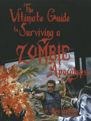 Ultimate Guide to Surviving a Zombie Apocalypse Cover