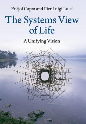 The Systems View of Life Cover Image