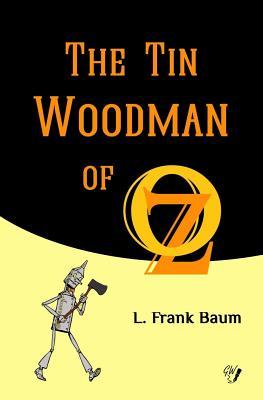 The Tin Woodman of Oz (Oz Books #12) Cover Image