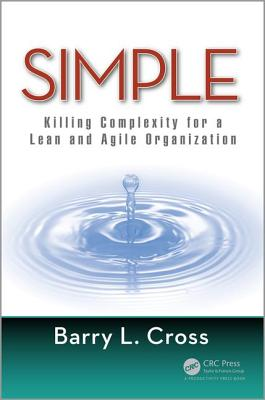 Simple: Killing Complexity for a Lean and Agile Organization Cover Image