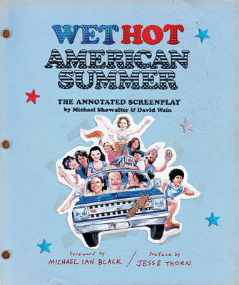 Wet Hot American Summer: The Annotated Screenplay Cover Image