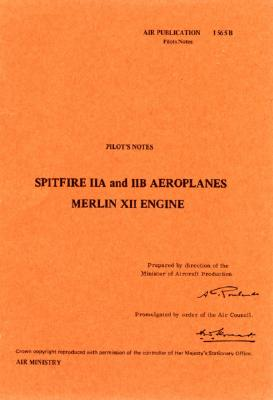 Pilot's Notes: Spitfire IIA and IIB Aeroplanes: Merlin XII Engine Cover Image