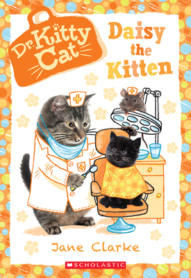 Daisy the Kitten (Dr. Kittycat #3) Cover Image
