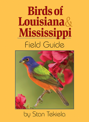 Birds of Louisiana & Mississippi Field Guide Cover Image