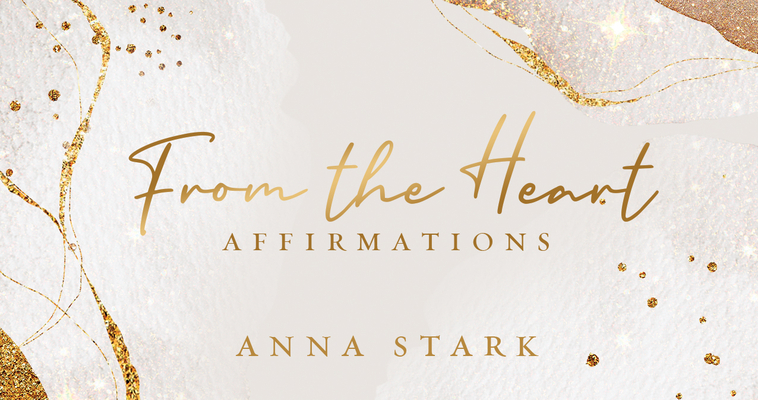 From the Heart: Affirmations Cover Image