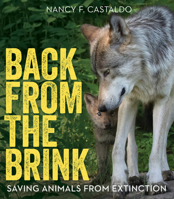 Back from the Brink: Saving Animals from Extinction Cover Image
