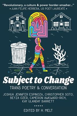 Subject to Change: Trans Poetry & Conversation Cover Image