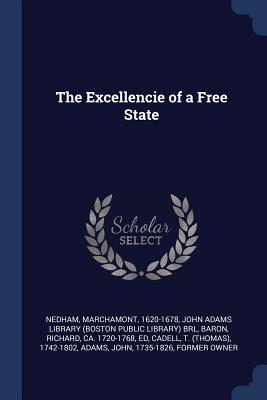 The Excellencie of a Free State Cover Image