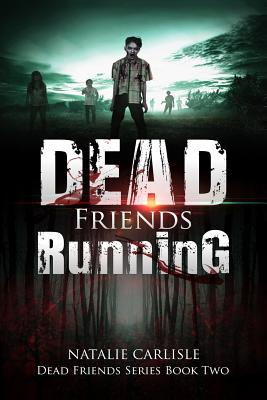 Dead Friends Running Cover Image