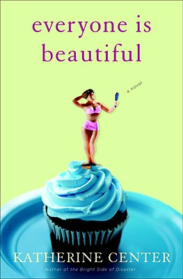 Everyone Is Beautiful: A Novel Cover Image