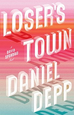 Cover for Loser's Town
