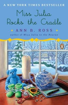 Miss Julia Rocks the Cradle: A Novel Cover Image