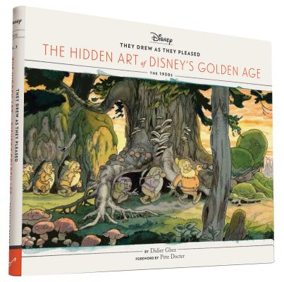 They Drew as They Pleased: The Hidden Art of Disney's Golden Age Cover Image