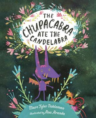 The Chupacabra Ate the Candelabra Cover