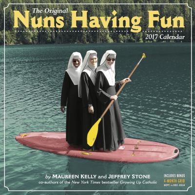 Nuns Having Fun Wall Calendar 2017 Cover Image
