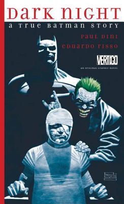 Dark Night: A True Batman Story Cover Image