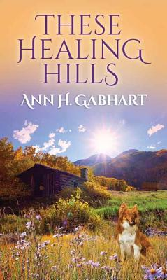 Cover for These Healing Hills