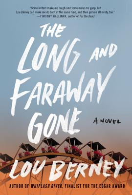 The Long and Faraway Gone Cover