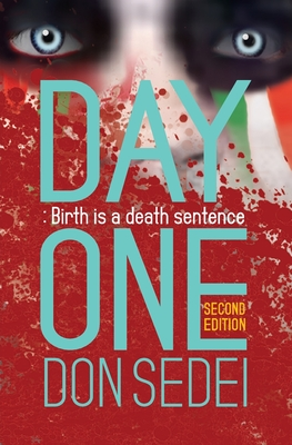Day One: Birth is a Death Sentence Cover Image