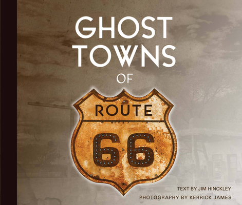 Ghost Towns of Route 66 Cover Image