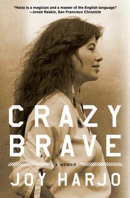 Crazy Brave: A Memoir Cover Image