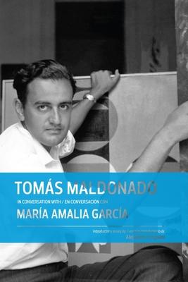 Tomás Maldonado in Conversation with María Amalia García Cover Image