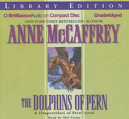 The Dolphins of Pern (Dragonriders of Pern (Audio Unnumbered)) Cover Image