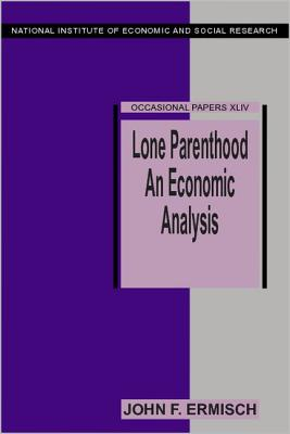 Lone Parenthood (National Institute of Economic and Social Research Occasiona #44) Cover Image