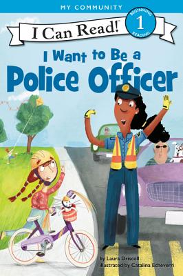 I Want to Be a Police Officer (I Can Read Level 1) Cover Image